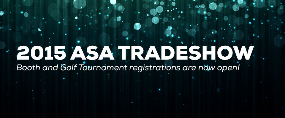 2015 ASA Trade Show - Registration Open!